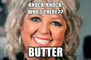 """Paula Deen Butter Jokes"" by absoluteabstraction.tumblr.com"